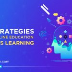 15 Strategies That Online Education Boosts Learning