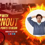 Coping up with burnout : 3 points to begin