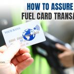 How to Assure Secure Fuel Card Transactions