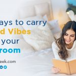 5 Ways to Carry Good Vibes into Your Bedroom