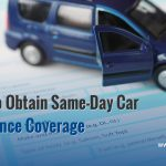 How to Obtain Same-Day Car Insurance Coverage