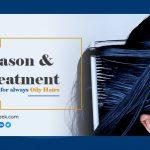 Reason & treatment for always Oily Hairs