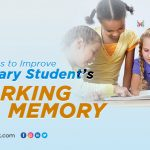 4 Routes to Improve Primary Students' Working Memory