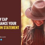 Trendy Cap To Enhance Your Fashion Statement