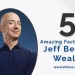 5 Amazing Facts About Jeff Bezos' Wealth