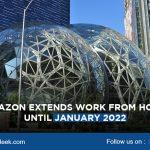 Amazon extend Work From Home until January 2022