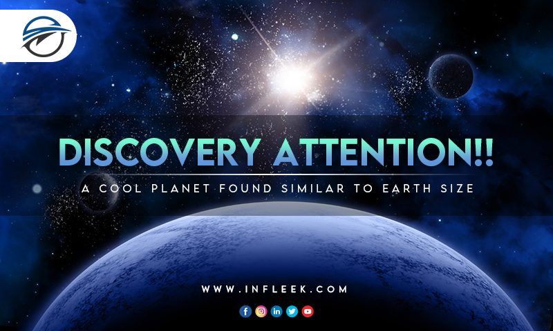 Discovery Attention A cool planet found similar to Earth size