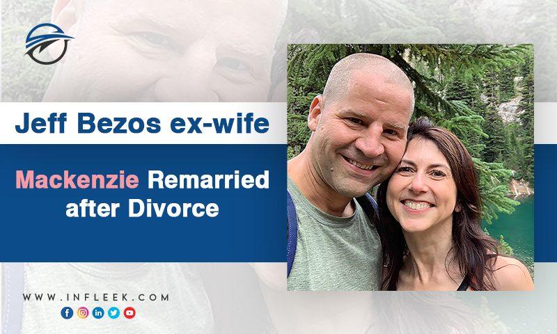 Jeff Bezos ex-wife Mackenzie Remarried after Divorce