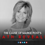 The cause of Markie Post death revealed