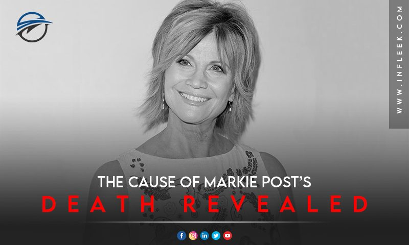 The cause of Markie Post's death revealed
