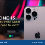 iPhone 13 Feature, Price, Specs- all you need to know