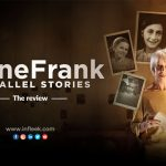Anne Frank Parallel Stories: The Review
