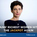 Britains' Richest Women hitting the jackpot again