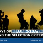 Ways of Repairing Material and the Selection Criteria
