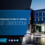 Comprehensive Guide on Selling Real Estate Online