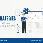 5 Strategies to Uplift your Small Business Instantly