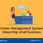 Visitor Management System- Impacting Small Business