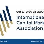 Get to know all about the International Capital Market Association